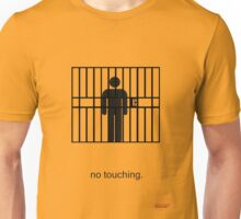 Arrested Development No Touching Unisex T-Shirt