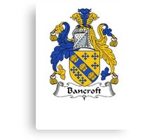 Coat of arms (family crest) for last-name or surname Bancroft . Heraldry banner for your name. Canvas Print