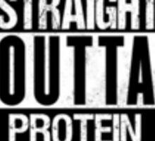 Straight Outta Protein Sticker