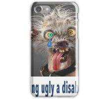 Am i disabled iPhone Case/Skin
