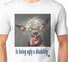 Am i disabled Unisex T-Shirt