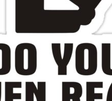 Do You Even Read Bro? Sticker
