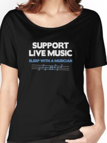 Support Live Music Women's Relaxed Fit T-Shirt