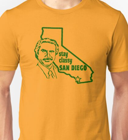 Stay Classy, San Diego Unisex T-Shirt