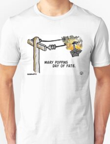 Mary Poppins Day of Fate. T-Shirt