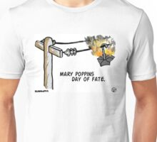 Mary Poppins Day of Fate. Unisex T-Shirt