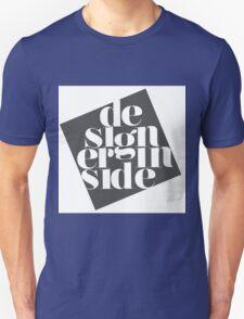 designer inside Unisex T-Shirt