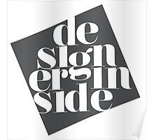 designer inside Poster