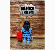 Silence , I kill you Unisex T-Shirt