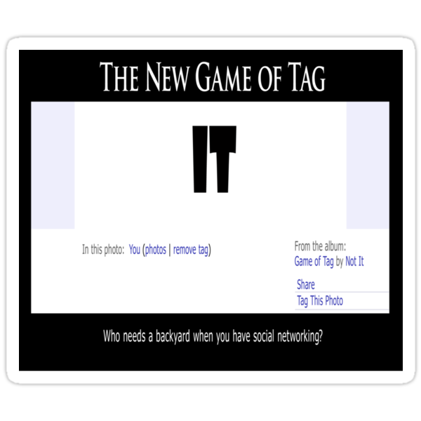 The New Game of Tag by DarthSpanky