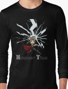 Hammer time! Long Sleeve T-Shirt