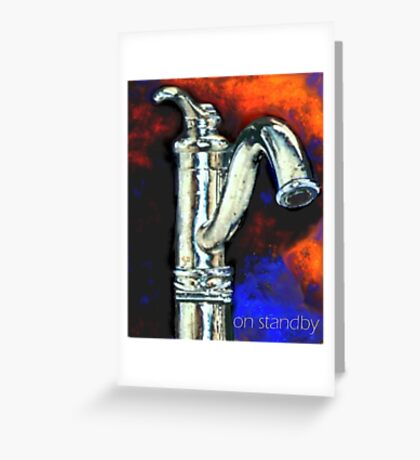 On Standby Greeting Card