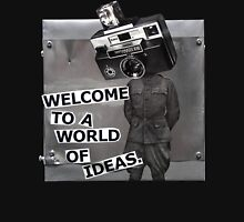 Welcome to a World of Ideas Unisex T-Shirt