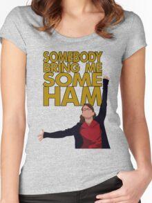 Liz Lemon - Somebody bring me some ham Women's Fitted Scoop T-Shirt