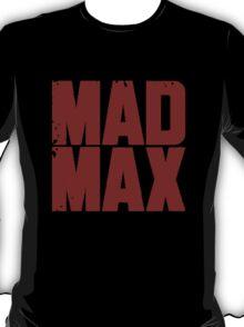 Mad Maxxx T-Shirt
