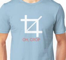 Oh, Crop Unisex T-Shirt