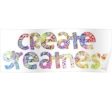 Create Greatness Poster