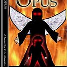 Opus~1st. Novel by CA Almeida