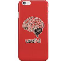 The Brain is Useful iPhone Case/Skin