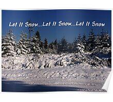 Let It Snow Let It Snow Let It Snow Poster