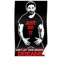 Shia Labeouf Just Do It Black Poster