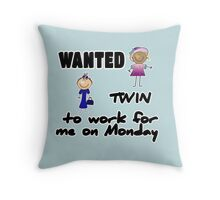 wanted twin ... - girls Throw Pillow