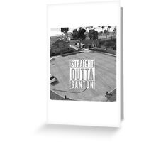 Straight Outta Ganton Greeting Card