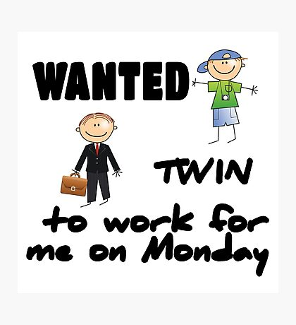 wanted twin ... - boys Photographic Print