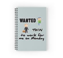 wanted twin ... - boys Spiral Notebook
