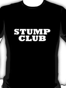 """""""STUMP CLUB"""" T-shirt T-Shirt"""