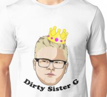Dirty Sister G - Black Text Unisex T-Shirt
