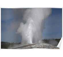 Old Faithful - Yellowstone Park Poster