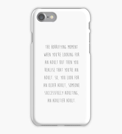 Being adult iPhone Case/Skin