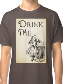 Alice in Wonderland Quote - DRINK ME - Lewis Carroll Qote - 0195 Classic T-Shirt