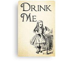 Alice in Wonderland Quote - DRINK ME - Lewis Carroll Qote - 0195 Canvas Print