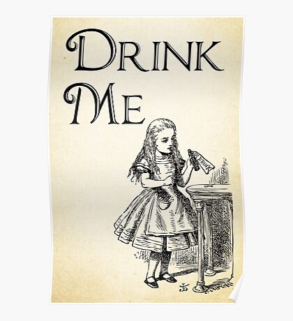 Alice in Wonderland Quote - DRINK ME - Lewis Carroll Qote - 0195 Poster