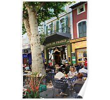 Cafe De France, Provence Poster