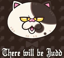 There Will Be Judd (Choco) by MartinIsAwesome
