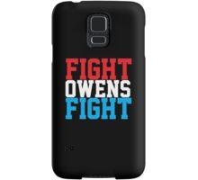 Fight Owens Fight (Blue/White/Red) Samsung Galaxy Case/Skin
