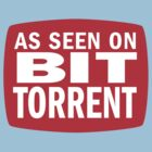 As seen on BitTorrent by suranyami