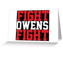 Fight Owens Fight (Red/White) Greeting Card