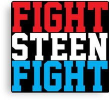 Fight Steen Fight (Red/White/Blue) Canvas Print
