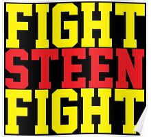 Fight Steen Fight (Red/Yellow) Poster