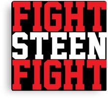 Fight Steen Fight (Red/White) Canvas Print