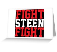 Fight Steen Fight (Red/White) Greeting Card