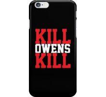 Kill Owens Kill (Red/White) iPhone Case/Skin