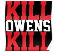 Kill Owens Kill (Red/White) Poster