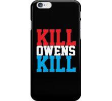 Kill Owens Kill (Red/White/White) iPhone Case/Skin