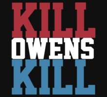 Kill Owens Kill (Red/White/White) by KVKVKV
