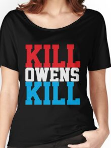 Kill Owens Kill (Red/White/White) Women's Relaxed Fit T-Shirt